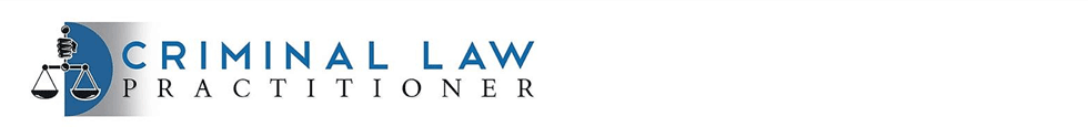 Criminal Law Practitioner