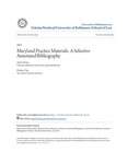 Maryland Practice Materials: A Selective Annotated Bibliography
