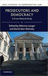 Prosecutors, Democracy, and Race in <em>Prosecutors and Democracy: A Cross-National Study</em>