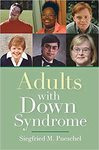 Guardianship and Its Alternatives for Adults with Down Syndrome