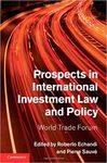 Managing Expectations: Beyond Formal Adjudication in <em>Prospects in International Investment Law and Policy</em>