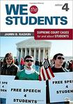 We the Students: Supreme Court Decisions For and About Students, 4th edition