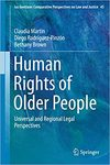Human Rights of Older People: Universal and Regional Legal Perspectives