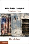Holes in the Safety Net: Federalism and Poverty