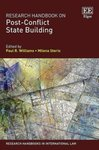 Research Handbook on Post-Conflict State Building
